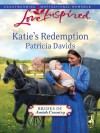 Katie's Redemption (Brides of Amish Country Book 1) - Patricia Davids