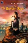 The Barbed Rose - Gail Dayton