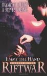 Jimmy the Hand (Legends of the Riftwar #3) - S.M. Stirling, Raymond E. Feist