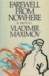 Farewell From Nowhere - Vladimir Maksimov, Michael Glenny