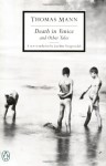 Death in Venice and Other Tales - Thomas Mann, Joachim Neugroschel