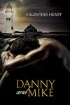 Danny and Mike - Valentina Heart