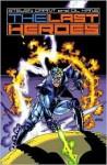 The Last Heroes - Steven Grant, Gil Kane