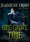 One Grave at a Time - Tavia Gilbert, Jeaniene Frost