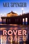 Rover - Mel Spenser