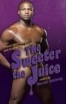 Darker the Berry Sweeter the Juice - Marcus Anthony, Derrick Della Giorgia, Michael Mandrake, Milton Stern, R. Talent, Landon Dixon, Shane Allison, H.L. Champa, Evan Gilbert