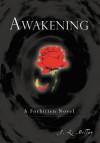 Awakening: A Forbitten Novel - J. L. Miller