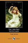Das Liebe Nest (Illustrierte Ausgabe) - Paula Dehmel, Richard Dehmel, Hans Thoma