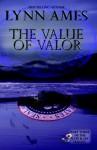 The Value of Valor - Lynn Ames