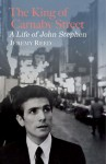 The King of Carnaby Street: A Life of John Stephen - Jeremy Reed