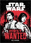 Star Wars Most Wanted - Rae Carson