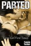 Parted (Farm Girl First Times) - Fannie Tucker