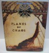 Planes of Chaos - Wolfgang Baur, Lester W. Smith