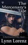 The Mercenary's Tale (In the Company of Men #1) - Lynn Lorenz