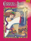 Carriers of the Light-A Children's Christmas Musical: Director's Score, Score - Anna Laura Page, Jean Anne Shafferman