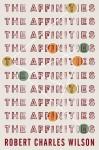 The Affinities - Robert Charles Wilson