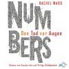 Numbers - Den Tod vor Augen: 6 CDs - Rachel Ward, Sascha Icks, Philipp Schepmann, Uwe-Michael Gutzschhahn