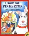 A Rose for Pinkerton - Steven Kellogg