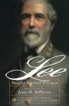 Lee - Douglas Southall Freeman, James M. McPherson, Richard Harwell