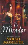 The Mirador - Sarah Monette