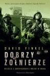 Dobrzy Żołnierze - David Finkel