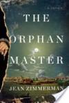 The Orphanmaster - Jean Zimmerman
