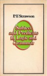 Subject and Predicate in Logic and Grammar - P.F. Strawson