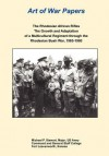 The Rhodesian African Rifles: The Growth and Adaptation of a Multicultural Regiment Through the Rhodesian Bush War, 1965-1980 (Art of War Papers Series) - Michael P Stewart, Daniel Marston