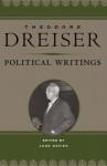 Political Writings - Theodore Dreiser, Jude Davies