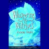 Whispering to Witches - John Curless, Anna Dale