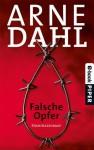 Falsche Opfer: Kriminalroman (A-Team) (German Edition) - Arne Dahl, Wolfgang Butt