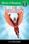 World of Reading Falcon: This is Falcon: Level 1 - Clarissa S. Wong, Ron Lim, Rachelle Rosenberg