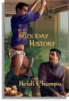 Holiday History - Heidi Champa