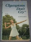 Champions Don't Cry - Nan Gilbert