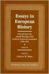 Essays in European History: Selected from the Annual Meetings of the Southern Historical Association, 1990-1991 - Vol. III - Carolyn White