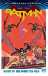 Batman: Night of the Monster Men (Rebirth) - Tom King, Steve Orlando, Tim Seeley, James Tynion IV, Riley Rossmo