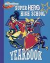 Super Hero High Yearbook! (DC Super Hero Girls) - Shea Fontana, Random House