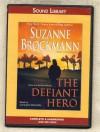 The Defiant Hero (Troubleshooters, Book 2) - Suzanne Brockmann, Carrington MacDuffie