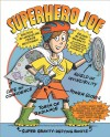 Superhero Joe - Jacqueline Preiss Weitzman, Ron Barrett