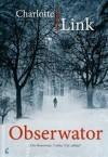 Obserwator - Charlotte Link, Anna Makowiecka-Siudut