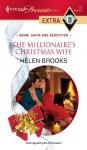 The Millionaire's Christmas Wife - Helen Brooks