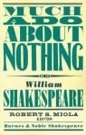 Much Ado About Nothing (Barnes & Noble Shakespeare) - David Scott Kastan, Robert S. Miola, William Shakespeare