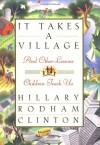It Takes a Village - Hillary Rodham Clinton