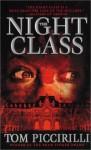 The Night Class - Tom Piccirilli