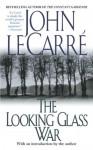 The Looking Glass War - John le Carré