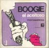 Boogie El Aceitoso 1 - Roberto Fontanarrosa