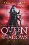 Queen of Shadows - Sarah J. Maas