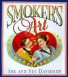 Smoker's Art - Sue Davidson