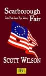 Scarborough Fair: John Paul Jones' Epic Victory - Scott Wilson