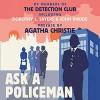 Ask a Policeman - Helen Simpson, The Detection Club, Milward Kennedy, John Rhode, Anthony Berkeley, Gladys Mitchell, Dorothy L. Sayers, David Timson